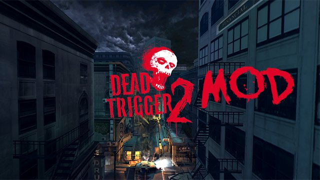 dead trigger 2 mod apk unlimited money and gold latest version 2019