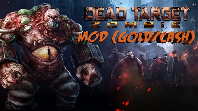 dead target game mod apk download for android
