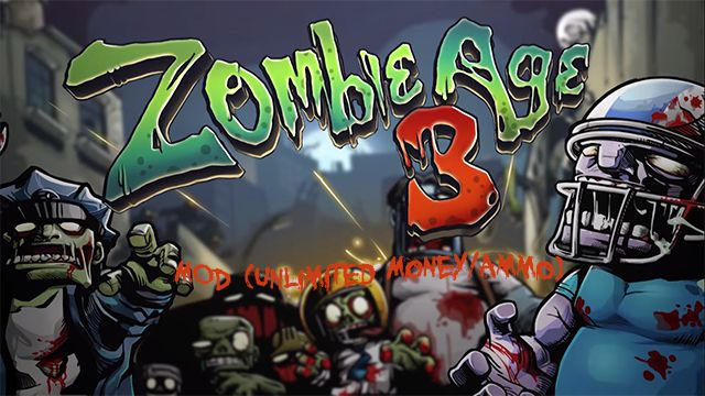 Download Zombie Age 3 Mod APK v1 3 6 (Money/Ammo) for Android