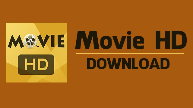 Download Movie HD APK for Android