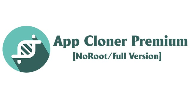 Download App Cloner Premium APK v1 5 23 [Full Version/NoRoot]
