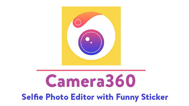 Download Camera360 Vip Apk for Android