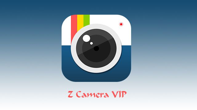 Download Z Camera Vip Apk Mod latest version for Android