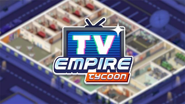 Download TV Empire Tycoon MOD APK for Android